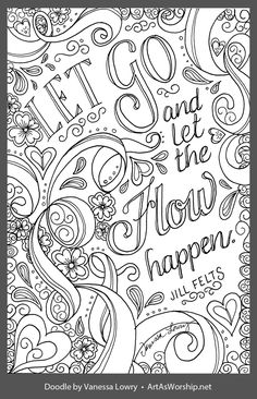 Let go and let the flow happen Love Coloring Pages, Free Adult Coloring Pages, Coloring Sheets, Coloring Books, Doodle Quotes, Color Quotes, Mandala Coloring, Copics, Worship