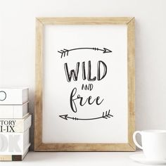 Wild and free http://www.amazon.com/dp/B016N1ZE4G  word art print poster black white motivational quote inspirational words of wisdom motivationmonday Scandinavian fashionista fitness inspiration motivation typography home decor