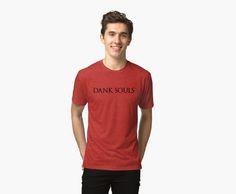 Dank Souls (Black Lettering)