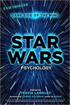 Book Chat: Star Wars Psychology: Dark Side of the Mind, featuring Dr. Travis Langley (153)