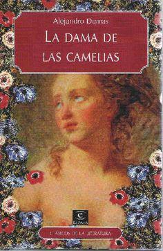 "La dama de las camelias - Alejandro Dumas  ""wonderful book. One of my mothers favorites books"" childhood memories 1974"