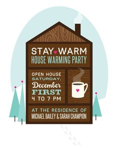 Sarah Champion, I think a winter housewarming would be fun!