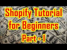 Shopify Tutorial for Beginners | How to create a Shopify Store : Get Shopify free for 14 days : http://goo.gl/t9P4gd