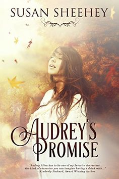 Audrey's Promise by Susan Sheehey https://www.amazon.com/dp/B01MSJG2RH/ref=cm_sw_r_pi_dp_x_FAq3ybNF0W17E