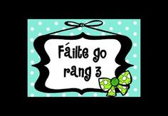 Póstaeir fáilte - gach rang - gorm (Welcome posters in Irish/as Gaeilge) Irish Language, Welcome Poster, Primary School, Teaching Resources, Posters, Colours, School Ideas, Welcome Back Sign, Irish People