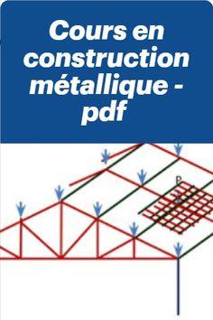 Les 60 Meilleures Images De Charpente Metallique Pdf En 2020 Charpente Metallique Charpente Construction Metallique