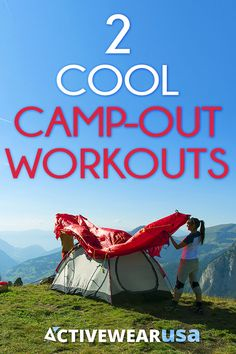 Try this fun routine when you're spending time this summer in the Great Outdoors.