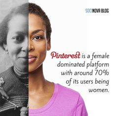 Products which are targeted at women will be more popular on Pinterest as women being the dominant crowd.