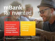 Pre-launch media package - #mBank Reinvented  April 24th 2013