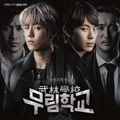 """Moorim School OST Part 1"" is a 2016 South Korean TV Drama Moorim School. It premiered on January 11, 2016 on KBS2."
