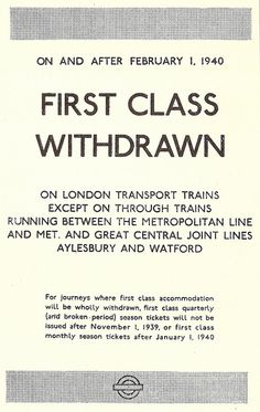London Transport - withdrawal of First Class services from the Underground, 1 February 1940.