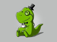 """""""Yes, we're delighted to have you over, Lord Percival Roarington."""" Get """"Tea Rex"""" only at TeeTurtle!"""