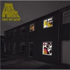 Favourite Worst Nightmare - Arctic Monkeys (owned)