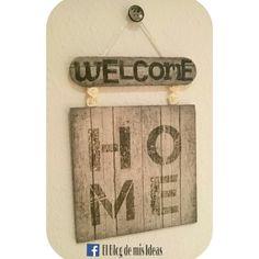 Cartel colgante vintage madera Welcome Home by El Blog de mis Ideas