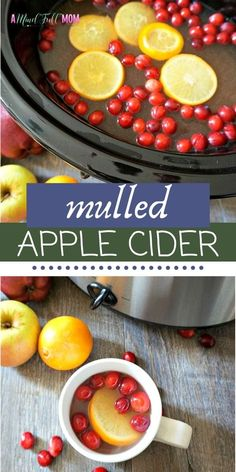 Homemade Mulled Cider is perfectly spiced with fresh oranges, cranberries, and cinnamon, ginger, and nutmeg. Directions for slow cooker, Instant Pot, or stove-top. Apple Cider Recipe Crock Pot, Cranberry Cider Recipe, Mulled Cider Recipe, Mulled Apple Cider, Apple Cider Cocktail, Hot Apple Cider, Fall Recipes, Whole Food Recipes, Drink Recipes
