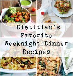 Dietitian's Favorite Weeknight Dinner Recipes - 10 go-to weeknight dinner recipes from dietitians around the web to make this holiday season little bit easier and healthier for you.