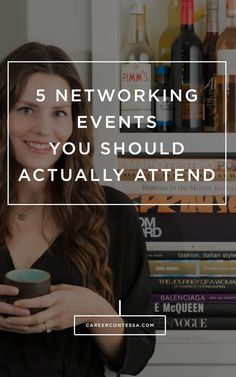 Hate networking as much as we do? Here are 5 events that are actually worth your time. Trust us.