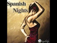 The most beautiful spanish chillout - Spanish Nights (mixed by SpringLady)