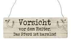 Holzschild Vintage VORSICHT REITER Spruch lustig