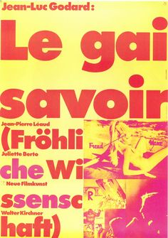 Posters by Hans Hillmann for Jean-Luc Godard's Films: Design Observer Movie Poster Font, Poster Ads, Sean Adams, Design Observer, Jean Luc Godard, Information Poster, Drama, Typographic Poster, Original Movie Posters