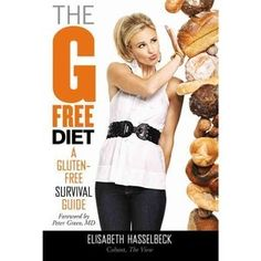 The G Free Diet: A Gluten-Free Survival Guide gluten-free
