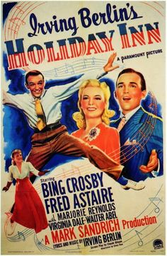 Top 10 Christmas movies Holiday Inn 1942 8 out of 10 Bing Crosby, Fred Astaire