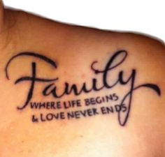Family tattoo designs which will definitely enhance the bond between you and your family. Here are a few world renowned family tattoos to choose from. Short Quote Tattoos, Tattoo Quotes For Men, Meaningful Tattoo Quotes, Tattoo Quotes About Life, Quote Tattoos Girls, Small Meaningful Tattoos, Family Tattoo Quotes, Family Quotes, Tattoos Musik
