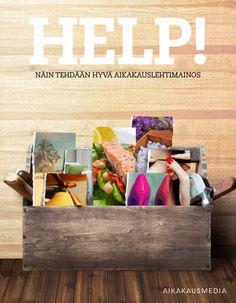 HELP! Näin tehdään hyvä aikakauslehtimainos | Aikakausmedia