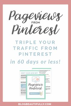 Send THOUSANDS of extra viewers to your blog each month by harnessing the power of Pinterest! In this program, you'll learn my secret 6-step system that is guaranteed to triple your pageviews from Pinterest in the next 60 days! By Krista Dickson of blogbeautifully.com