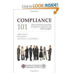 Compliance 101 -- How to build and maintain an effective compliance and ethics program