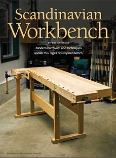 Yes, we've heard it before: 'Popular Workbench Magazine' – but we've published only 13 bench articles since 1995 (assuming the editor didn't miscount)