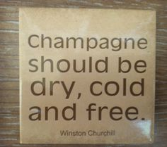 Winston Churchill - a very wise man!