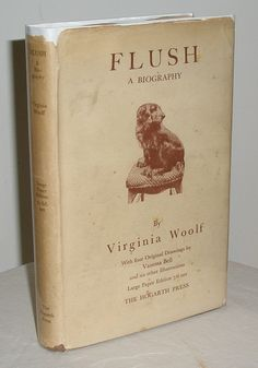 Flush: a Biography by Virginia Woolf tells the story of Elizabeth Barrett Browning's Cocker Spaniel, Flush and through it reveals insights into the poet's life.