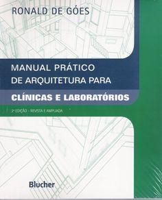 Manual Prático de Arquitetura para Clínicas e Laboratório