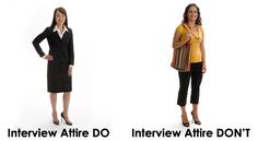 Ladies, this image demonstrates the difference between an appropriate interview outfit and an inappropriate outfit.