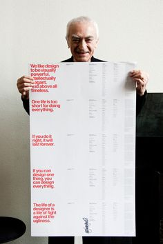"""If you can design one thing, you can design everything"" Massimo Vignelli, 1931 2014 image via Pentagram in Assorted"