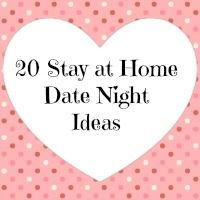 20 Stay at Home Date Night Ideas