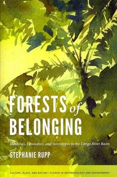 s of Belonging: Identities, Ethnicities, and Stereotypes in the Congo River Basin