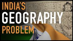 India's Geography Problem - YouTube
