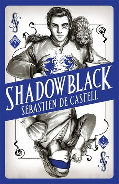 [EBook] Shadowblack: Book Two in the page-turning new fantasy series (Spellslinger) Author Sebastien de Castell, Got Books, Books To Read, The Lunar Chronicles, Fantasy Authors, New Fantasy, John Green, What To Read, Book Photography, Free Reading