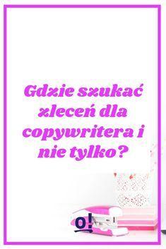 Gdzie szukać zleceń dla copywritera i nie tylko | To się opłaca! Copywriter, Business, Blog, Blogging, Store, Business Illustration