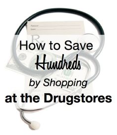 Learn how to save hundreds by shopping at the Drugstores each week. No extreme couponing required!