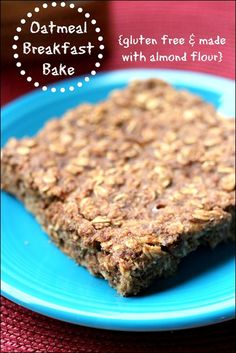 Almond Breeze Oatmeal Breakfast Bake (Gluten Free & Dairy Free!)