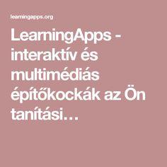 LearningApps - interaktív és multimédiás építőkockák az Ön tanítási…