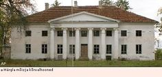 Hargla Mansion has been brought and will be restored to its former glory.