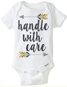 Handle With Care Arrows Tribal Boho Baby Girl Boy Unisex Newborn Toddler T Cute Funny Onesie by JustSouthernDzignz