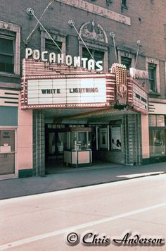Pocahontas Theatre, Welch West Virginia