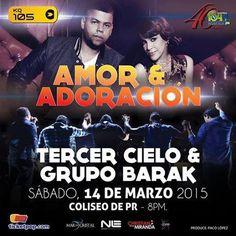 Amor & Adoración @ Coliseo de Puerto Rico, Hato Rey #sondeaquipr #amoradoracion #coliseopr #hatorey #sanjuan #tercercielo #grupobarak