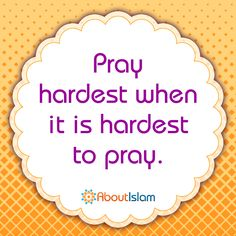 Finding it hard to pray? Pray as hard as you can for guidance!   #Islam #Prayer #Faith