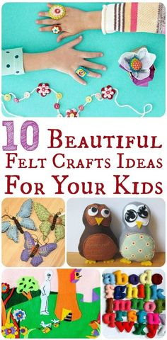 Top 10 Beautiful & Easy Felt Crafts Ideas For Kids